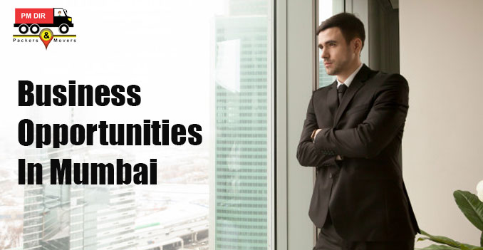 Looking for Business Opportunities? Is Mumbai a Better Option?