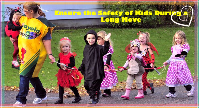 Ensure the Safety of Kids During a Long Move