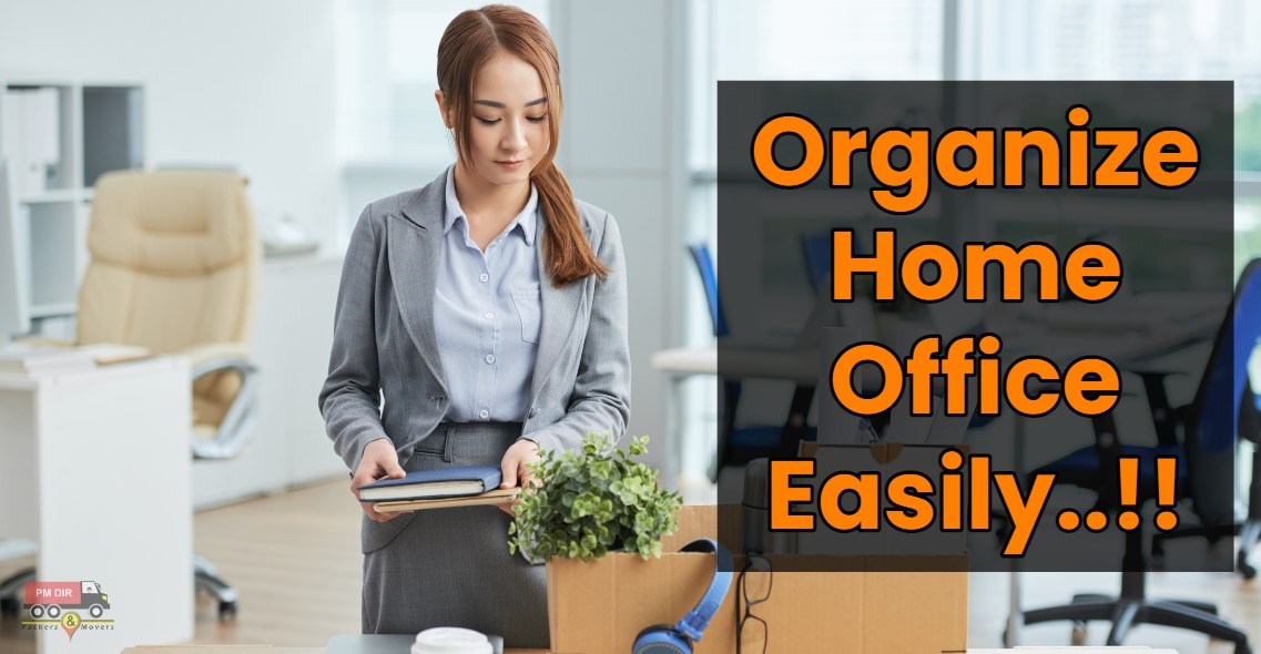 Organizing a Home Office is Very Easy with PMDIR