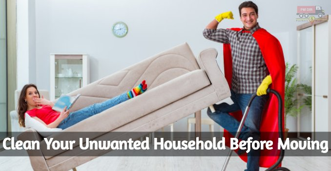 How to Clean Your Unwanted Household Before Moving?