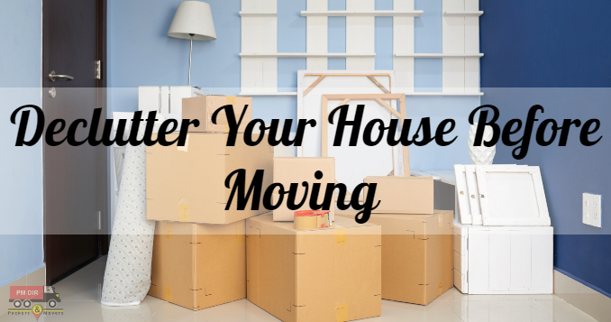 Clutter Clearing Steps to De-clutter Your House Before Moving