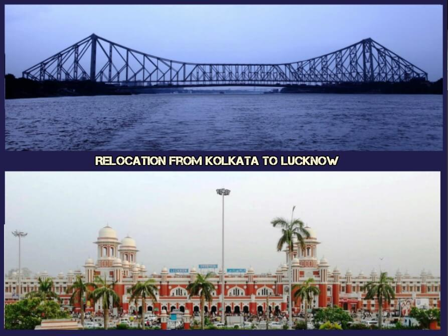 Relocation from Kolkata to Lucknow
