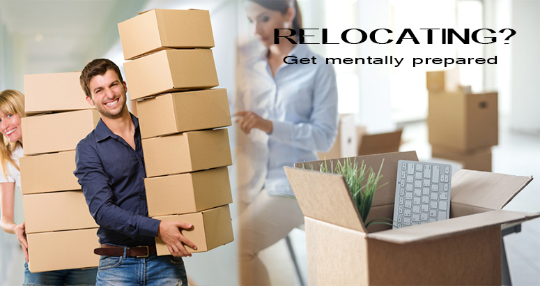 How to Prepare Mentally for Relocation?