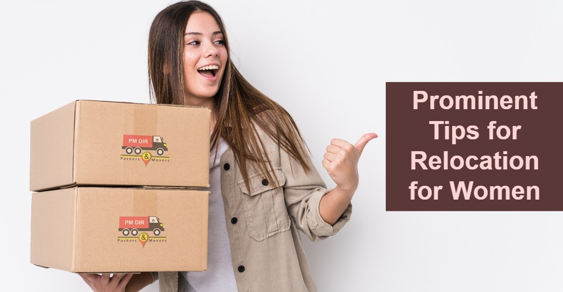Prominent Tips for Relocation for Women