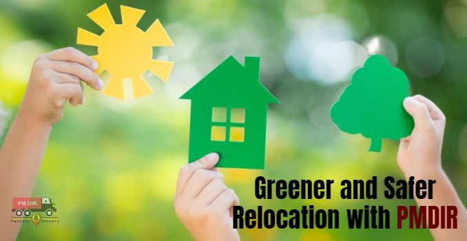 Best Tips for a Greener and Safer Relocation
