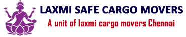 Laxmi Safe Cargo Packers and Movers Chennai