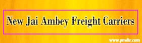 New Jai Ambey Freight Carriers Dehradun